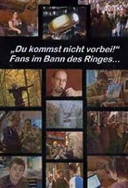 Du kommst nicht vorbei - Fans im Bann des Ringes Poster