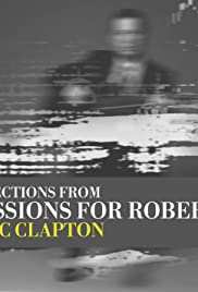 Eric Clapton: Sessions for Robert J Poster