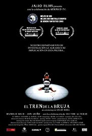 El tren de la bruja (2003) Poster - Movie Forum, Cast, Reviews