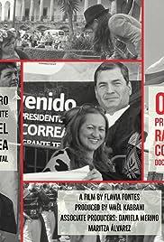 Our President: Rafael Correa Poster