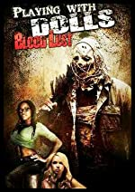 Playing with Dolls: Bloodlust(2016)