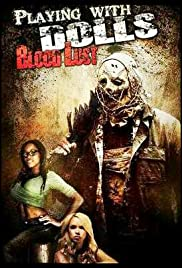 Playing with Dolls: Bloodlust (2016) Poster - Movie Forum, Cast, Reviews