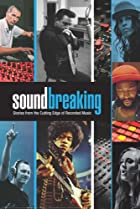 Image of Soundbreaking: Stories from the Cutting Edge of Recorded Music