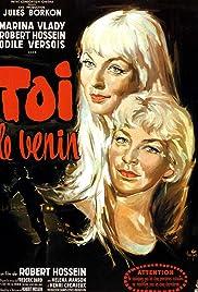 Toi... le venin(1958) Poster - Movie Forum, Cast, Reviews