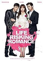Life Risking Romance(2016)