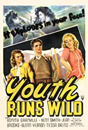 Youth Runs Wild (1944) Poster - Movie Forum, Cast, Reviews