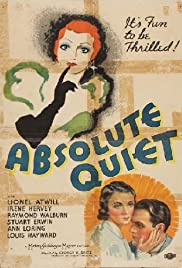 Absolute Quiet (1936) Poster - Movie Forum, Cast, Reviews