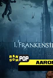 I, Frankenstein & Paranormal Activity: The Marked Ones