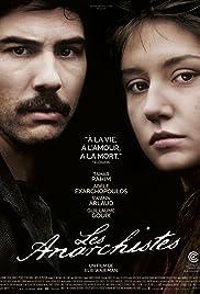 Les anarchistes(2015) Poster - Movie Forum, Cast, Reviews