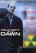 Cold Night Into Dawn