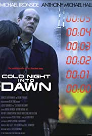 Cold Night Into Dawn Poster