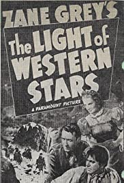 The Light of Western Stars Poster
