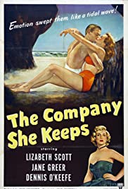 The Company She Keeps (1951) Poster - Movie Forum, Cast, Reviews