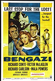 Bengazi (1955) Poster - Movie Forum, Cast, Reviews