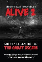 ALIVE 2 Michael Jackson the Great Xscape