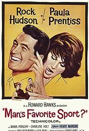 Man's Favorite Sport?(1964) Poster - Movie Forum, Cast, Reviews