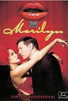 Image of Todos quieren con Marilyn