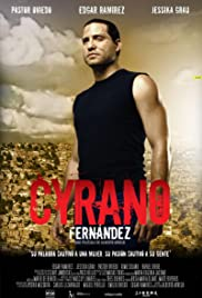 Cyrano Fernández (2007) Poster - Movie Forum, Cast, Reviews