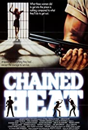 Chained Heat(1983) Poster - Movie Forum, Cast, Reviews