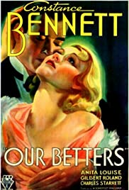 Our Betters (1933) Poster - Movie Forum, Cast, Reviews