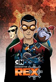Generator Rex Poster - TV Show Forum, Cast, Reviews