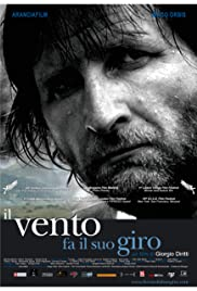 Il vento fa il suo giro (2005) Poster - Movie Forum, Cast, Reviews