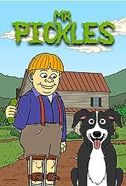 Mr. Pickles Poster