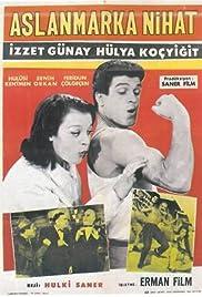 Aslanmarka Nihat Poster