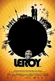Leroy (2007) Poster - Movie Forum, Cast, Reviews