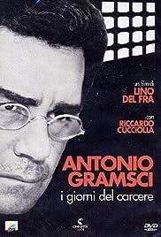 Antonio Gramsci: The Days of Prison Poster