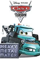 Image of Mater's Tall Tales: Heavy Metal Mater