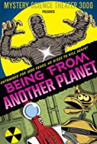 Image of Mystery Science Theater 3000: Being from Another Planet