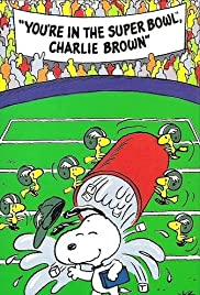 You're in the Super Bowl, Charlie Brown! Poster