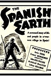The Spanish Earth (1937) Poster - Movie Forum, Cast, Reviews