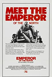 Emperor of the North (1973) Poster - Movie Forum, Cast, Reviews