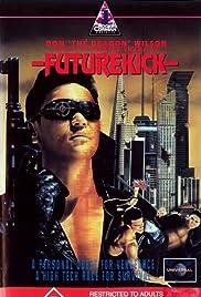 Future Kick(1991) Poster - Movie Forum, Cast, Reviews