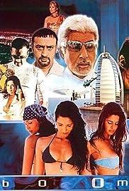 Boom(2003) Poster - Movie Forum, Cast, Reviews
