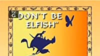Don't Be Elfish/Lights, Camera, Traction