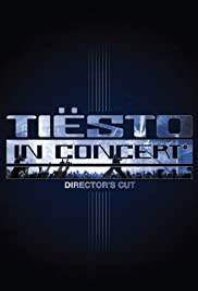 Tiësto in Concert(2003) Poster - Movie Forum, Cast, Reviews