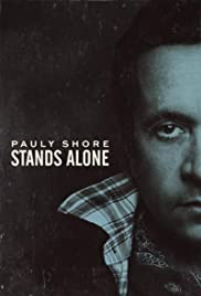 Pauly Shore Stands Alone (2014) Poster - Movie Forum, Cast, Reviews