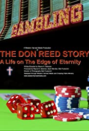 The Don Reed Story: A life on the Edge of Eternity Poster