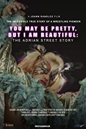 You May Be Pretty, But I Am Beautiful: The Adrian Street Story (2019) poster