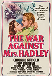 The War Against Mrs. Hadley Poster