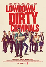 Lowdown Dirty Criminals (2020) poster