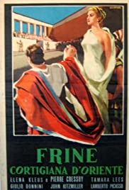 Frine, cortigiana d'Oriente Poster