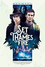 Set the Thames on Fire(2016)