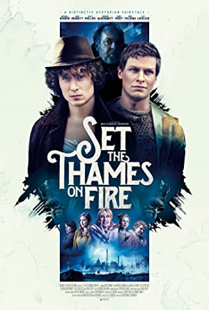 Movie Set the Thames on Fire (2015)