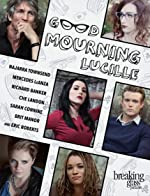 Good Mourning Lucille(2014)