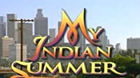 My Indian Summer