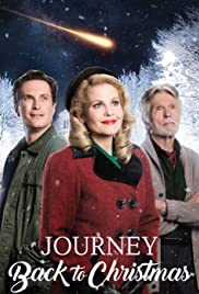 Journey Back to Christmas (2016) Poster - Movie Forum, Cast, Reviews